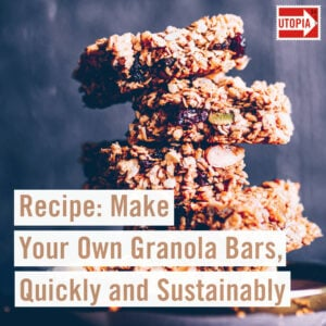 Recipe: Make Your Own Granola Bars, Quickly and Sustainably