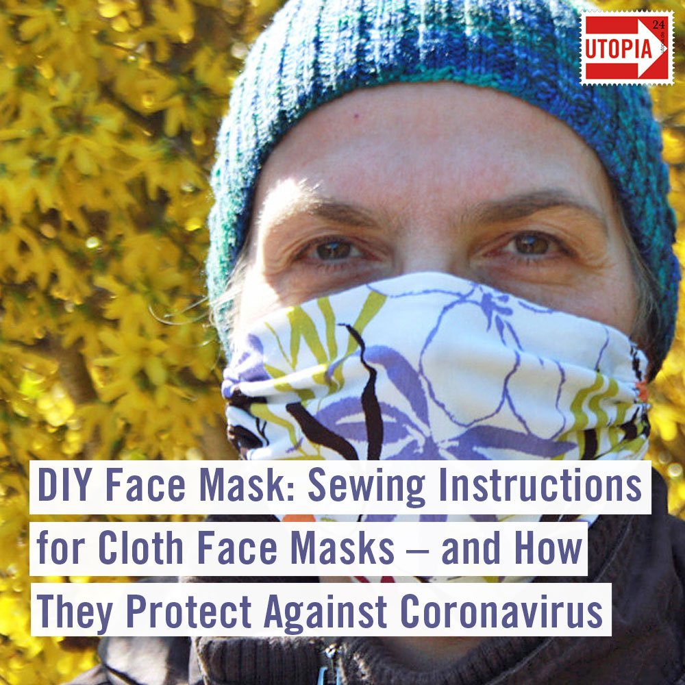 DIY Face Mask: Sewing Instructions for Cloth Face Masks – and How They Protect Against Coronavirus